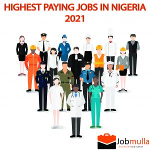 Top 11 Highest paying jobs in Nigeria 2021